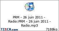 PRM - 26 juin 2011 - Radio